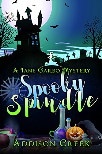 Main Spindle - Spooky Spindle (Jane Garbo Mysteries Book 4)