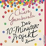 Das Zehn-Minuten-Projekt | Chiara Gamberale