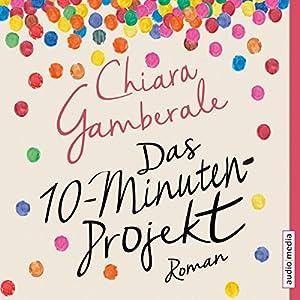 Das Zehn-Minuten-Projekt Hörbuch
