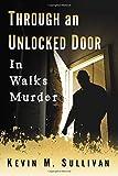 Through an Unlocked Door: In Walks Murder