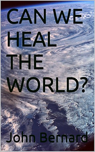 CAN WE HEAL THE WORLD?