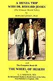 A Hunza Trip, Bernard Jensen, 0932615201
