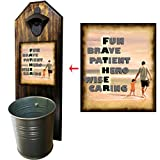 Father Bottle Opener and Cap Catcher - Handcrafted by a Vet - Solid Pine - Rustic Cast Iron Bottle Opener and Galvanized Bucket - To Empty, Twist the Bucket! Great Gift!