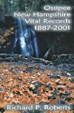 Ossipee, New Hampshire, Vital Records, 1887-2001, Roberts, Richard P., 0788422421