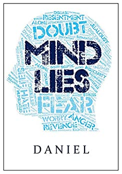 MIND LIES: And The Truths That Will Set You Free by [Rechnitzer, Daniel]