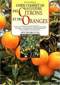 Culture des citrons et orangers par Richard Douat