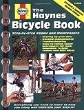 The Bicycle Book (Haynes Automotive Repair Manual Series)