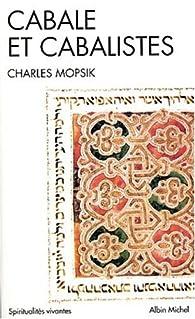 Cabale et cabalistes par Charles Mopsik