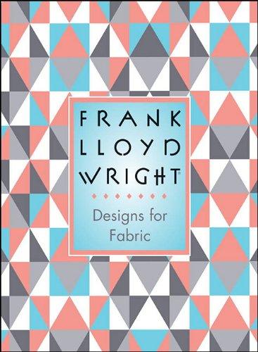 Read Online Frank Lloyd Wright: Designs for Fabric ebook