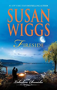 Fireside: Lakeshore Chronicles Book 5 (The Lakeshore Chronicles) by [Wiggs, Susan]