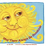 img - for May There Always Be Sunshine book / textbook / text book