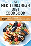 The Mediterranean Diet Cookbook: A Mediterranean
