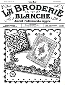 La Broderie Blanche No. 434 -- Vintage French Patterns and
