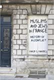 img - for Muslims and Jews in France: History of a Conflict (Hardback) - Common book / textbook / text book