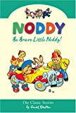 Be Brave Little Noddy (Noddy Classic Collection)