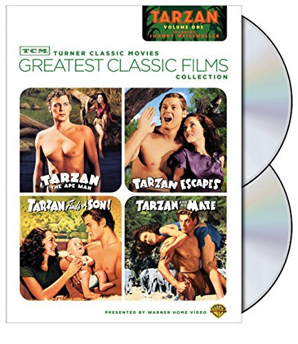 - Greatest classic Films Collection: Tarzan - Volume one (Tarzan the Ape Man / Tarzan Escapes / Tarzan Finds a Son! / Tarzan and His Mate)