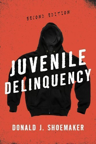 Juvenile Delinquency 2nd (second) Edition by Shoemaker, Donald J. published by Rowman & Littlefield Publishers (2013)