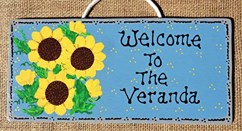 GMK Welcome to The Veranda Sunflowers Sign Porch Deck Patio Hot Tub Tiki Bar Wall Art Door Hanger Plaque Hand Painted Handcrafted Wood Wooden