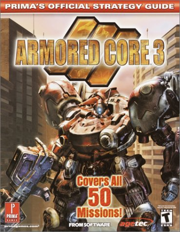 Armored Core 3 (Prima's Official Strategy Guide)