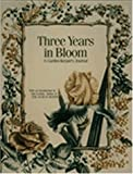 Three Years in Bloom, Ann Lovejoy, 091236517X
