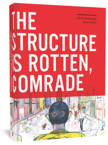 Image of The Structure Is Rotten, Comrade
