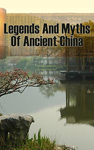 Legends and Myths of Ancient China