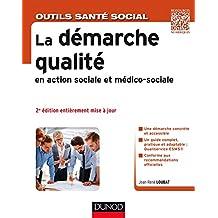 La démarche qualité en action sociale et médico-sociale - 2e éd (Hors Collection) (French Edition)
