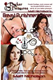 img - for The Breast Punishment Primer: Everything You Could Ever Want to Know About Boobs and BDSM book / textbook / text book