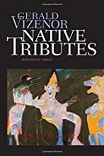Native Tributes: Historical Novel
