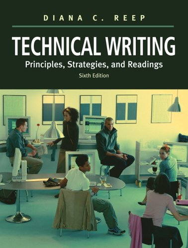 Technical Writing: Principles, Strategies, and Readings (6th Edition)