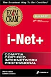 I-Net+ Exam Cram, Emmett A. Dulaney, 157610673X