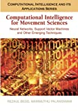 Computational Intelligence for Movement Sciences, , 1591408377