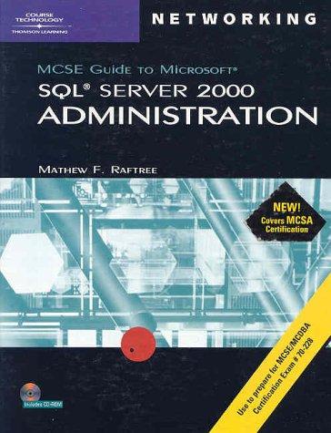 70-228: MCSE Guide to Microsoft SQL Server 2000 Administration (MCSE Certification)