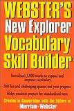 Webster's New Explorer Vocabulary Skill Builder, Merriam-Webster, Inc. Staff, 1892859122