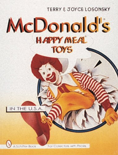 Collectibles Meal Happy (McDonald's Happy Meal Toys in the U.S.A. (Schiffer Book for Collectors))