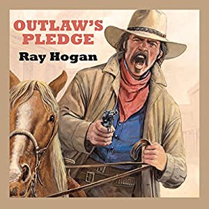 Outlaw's Pledge Audiobook