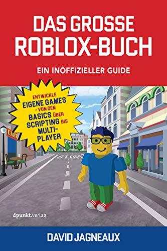Amazoncom Das Große Roblox Buch Ein Inoffizieller Guide -