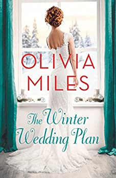 The Winter Wedding Plan: An unforgettable story of love, betrayal, and sisterhood (Misty Point) by [Miles, Olivia]