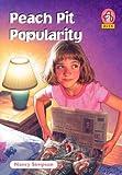 Peach Pit Popularity, Nancy Simpson, 0781434076