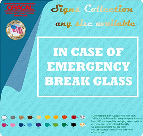 In Case of Emergency Break Glass 4