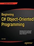 Beginning C# Object-Oriented Programming (Expert's Voice in C#)