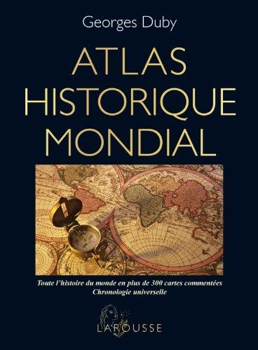 Atlas historique mondial: Amazon.es: Duby, Georges: Libros en idiomas extranjeros