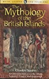 The Mythology of the British Islands, C. B. Squire, 1840225009