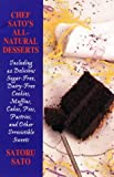 img - for Chef Sato's Natural Desserts book / textbook / text book