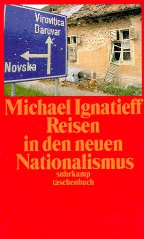 Reisen in den neuen Nationalismus