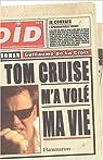 Tom Cruise m'a volé ma vie par La Croix