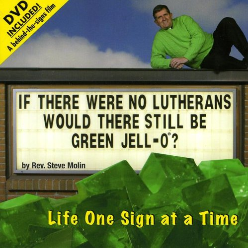 Download If There Were No Lutherans Would There Still Be Green Jell-O? Life One Sign at a Time pdf epub