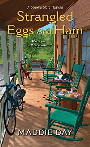 Strangled Eggs and Ham (A Country Store Mystery) ()