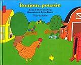 """Afficher """"Bonjour, poussin"""""""