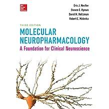 Molecular Neuropharmacology: A Foundation for Clinical Neuroscience, Third Edition (Internal Medicine)
